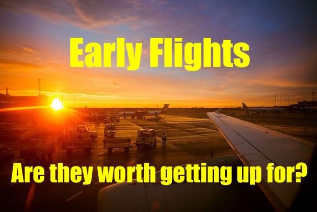 early flights