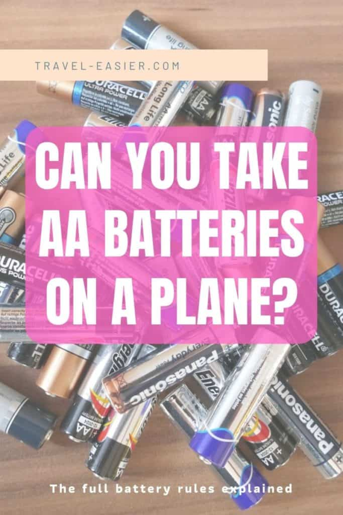 Can you take AA batteries on a plane - Pinterest image