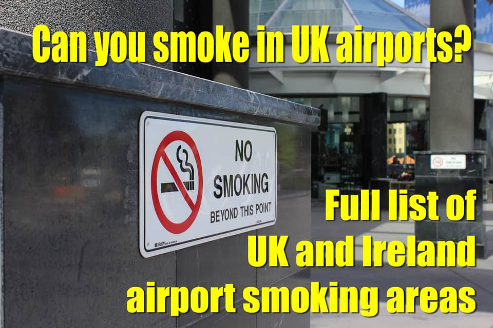 Can you smoke in UK airports?