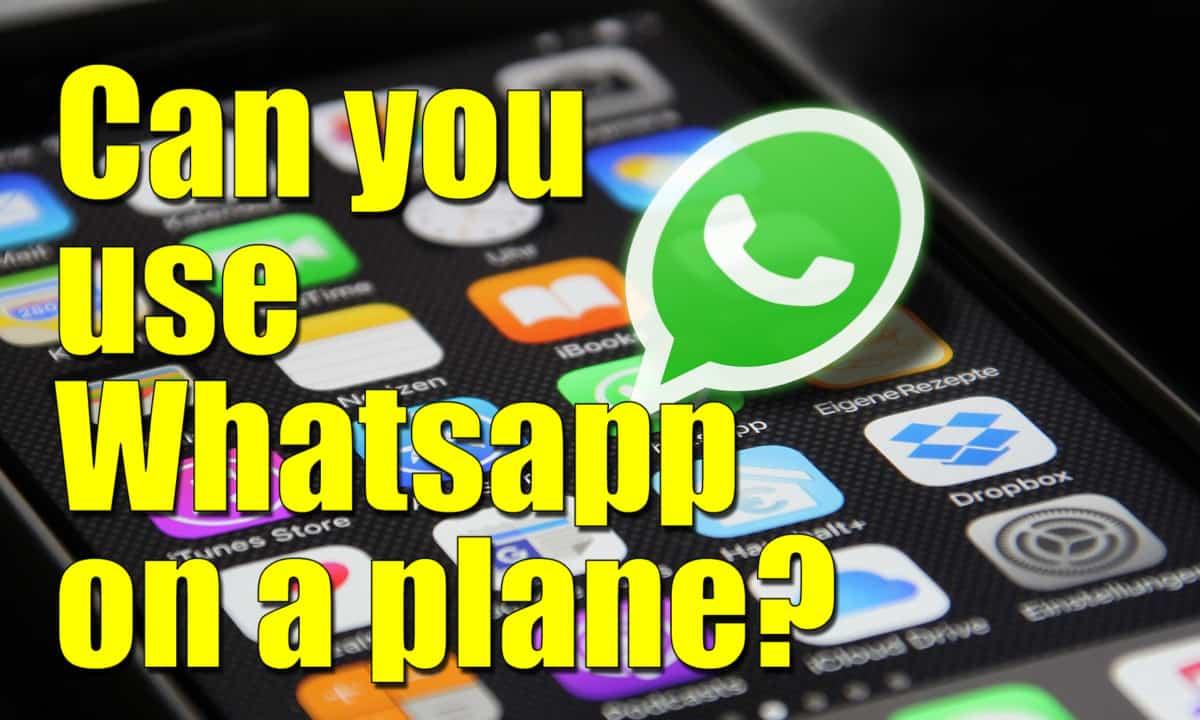 whatsapp on a plane