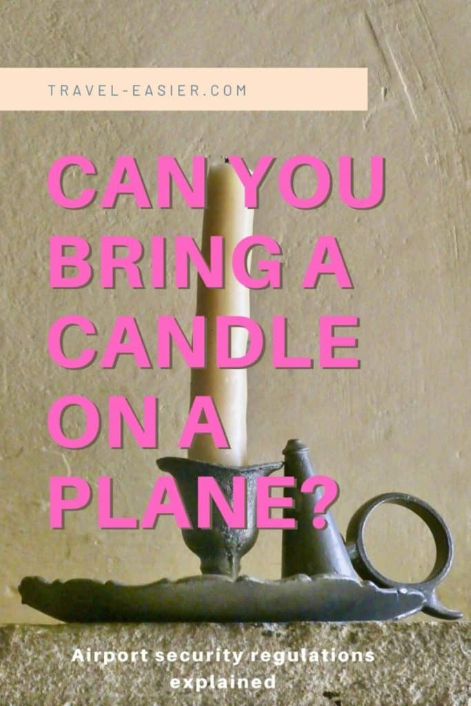Can you bring candles on a plane? Pinterest image