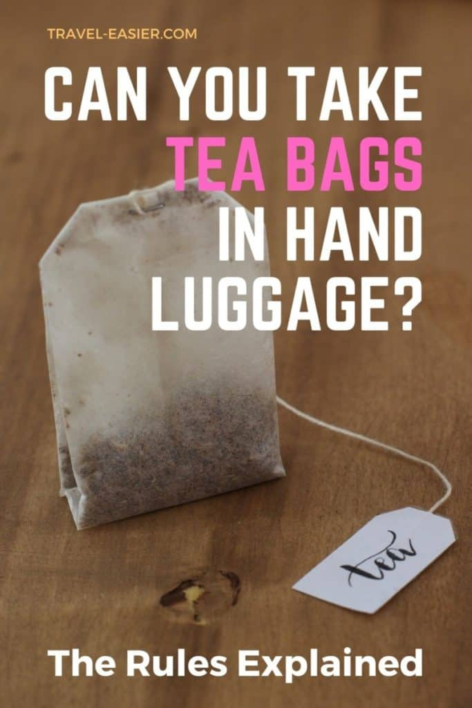 Can you take tea bags in hand luggage? Pinterest image.