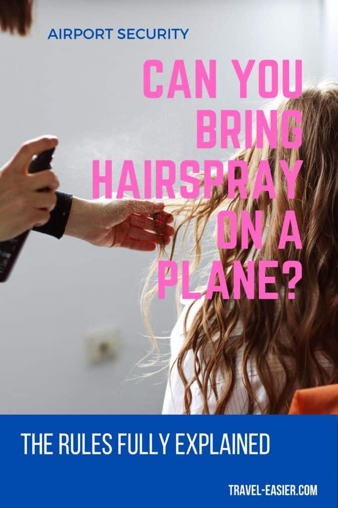 Can you take hairspray on a plane - pinterest image