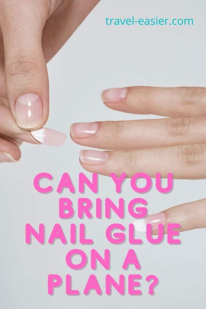 nail glue on a plane Pinterest image
