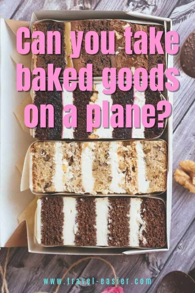 Can You Bring Baked Goods on a Plane? 1